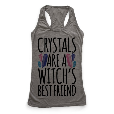 Crystals Are A Witch's Best Friend Racerback Tank Top