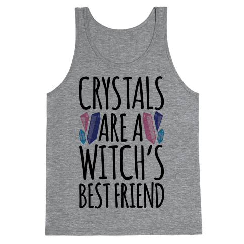 Crystals Are A Witch's Best Friend Tank Top