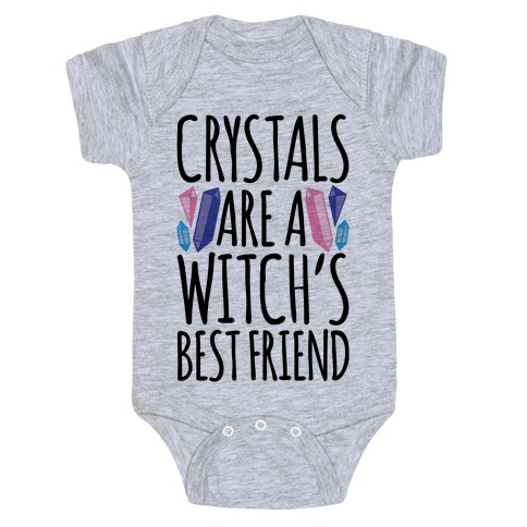 Crystals Are A Witch's Best Friend Baby Onesy