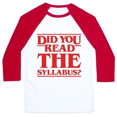 Did You Read The Syllabus Parody Baseball Tee