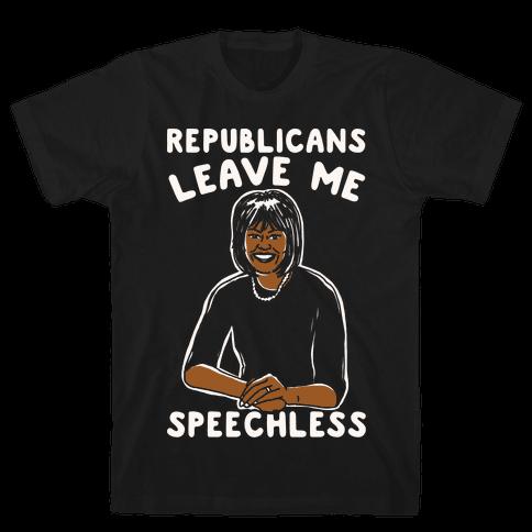 Republicans Leave Me Speechless White Print Mens T-Shirt