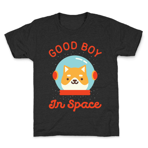 Good Boy In Space Kids T-Shirt