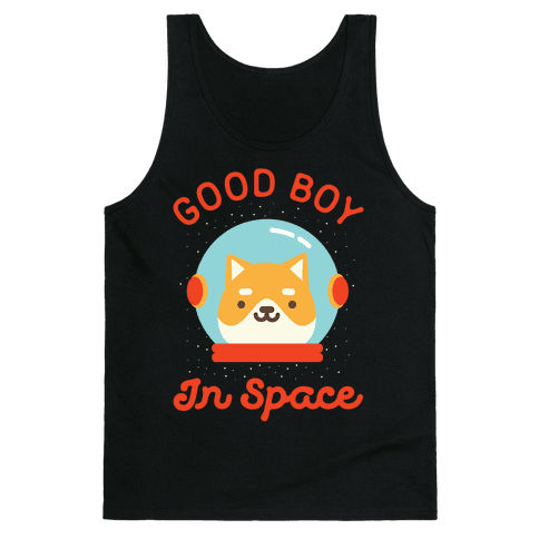 Good Boy In Space Tank Top