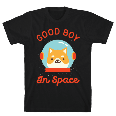 Good Boy In Space Mens T-Shirt