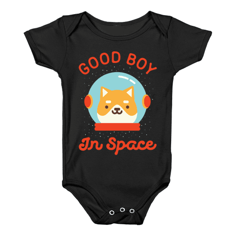 Good Boy In Space Baby Onesy