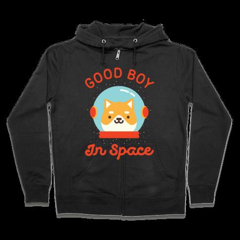 Good Boy In Space Zip Hoodie