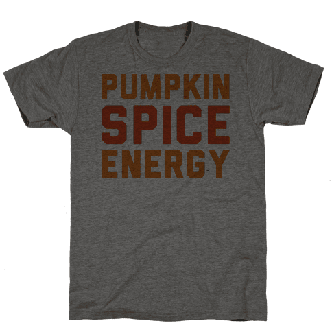 Pumpkin Spice Energy  Mens T-Shirt