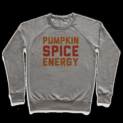 Pumpkin Spice Energy  Pullover