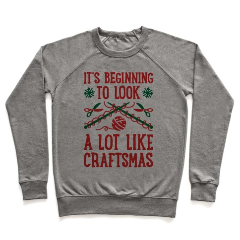 It's Beginning To Look A Lot Like Craftsmas Pullover