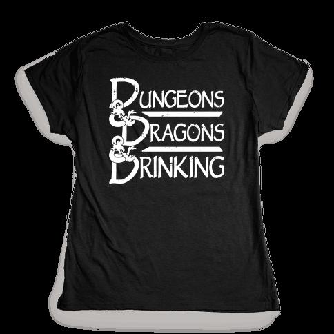 Dungeons & Dragons & Drinking Womens T-Shirt
