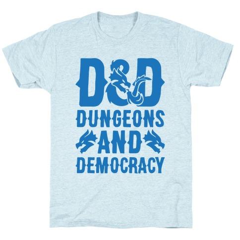 Dungeons and Democracy Parody T-Shirt