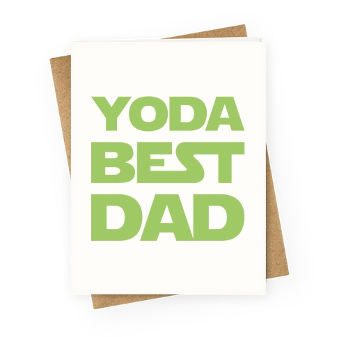 Yoda Best Dad Parody Greeting Card