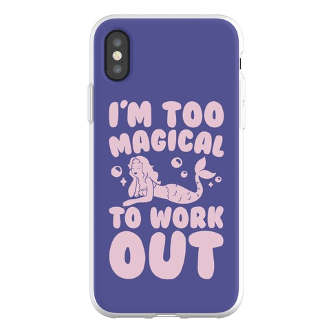 Too Magical To Work Out Mermaid Phone Flexi-Case