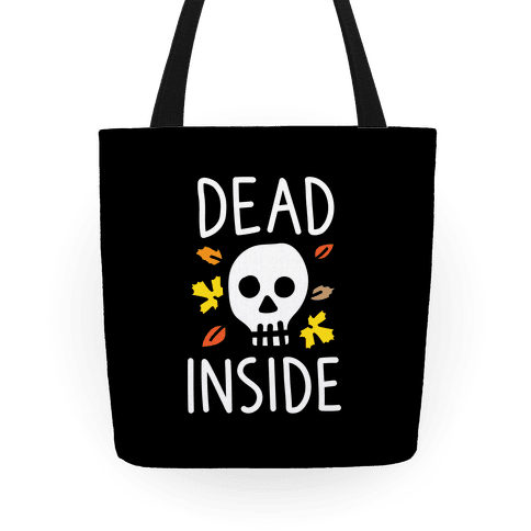Dead Inside Autumn Skull Tote