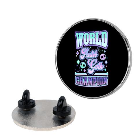 Pastel Goth World Champion Pin