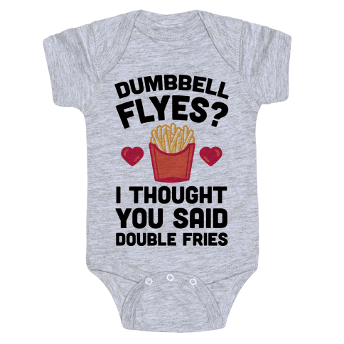 Dumbbell Flyes I Thought You Said Double Fries Baby Onesy