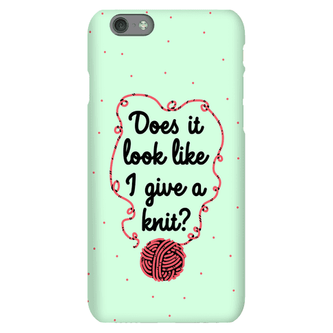 Does It Look Like I Give a Knit? Phone Case