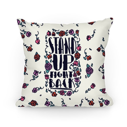 Stand Up Fight Back Pillow