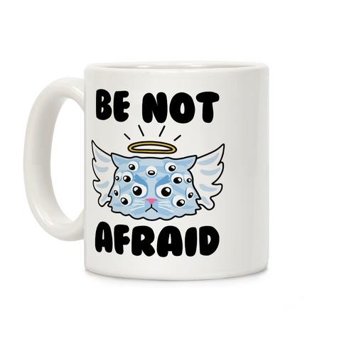 Be Not Afraid (Angel Cat) Coffee Mug