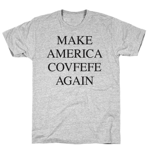 Make America Covfefe Again Mens T-Shirt