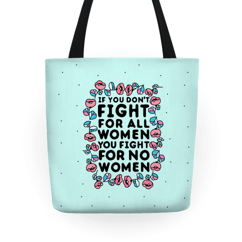 Fight For All Women Tote
