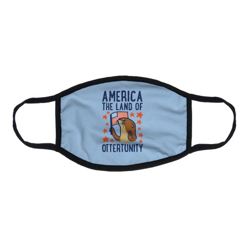 America The Land of Ottertunity Flat Face Mask
