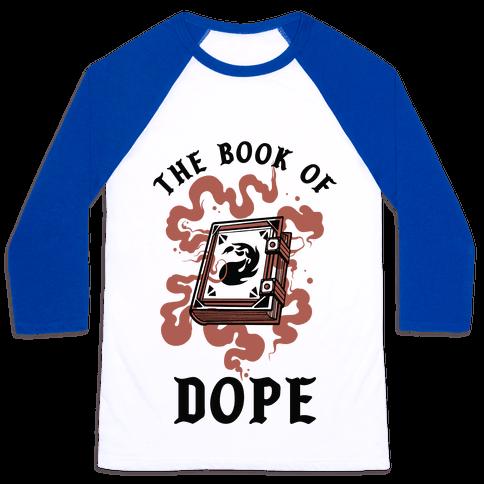 The Book Of Dope Red Magic Baseball Tee
