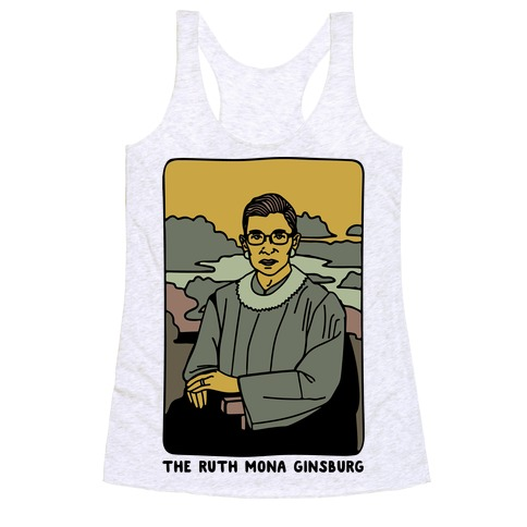 The Ruth Mona Ginsburg Racerback Tank Top
