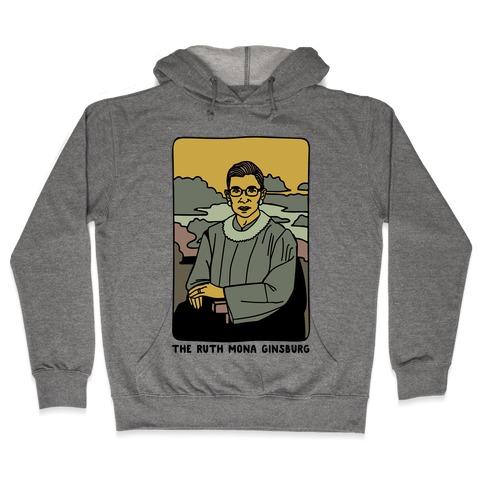 The Ruth Mona Ginsburg Hooded Sweatshirt