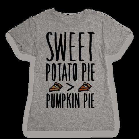 Sweet Potato Pie > Pumpkin Pie Womens T-Shirt