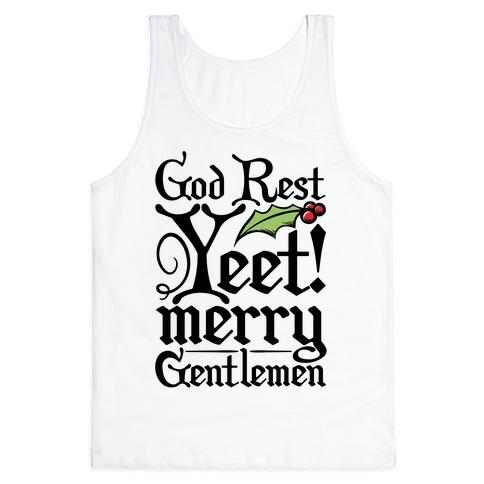 God Rest Yeet Merry Gentlemen Parody Tank Top