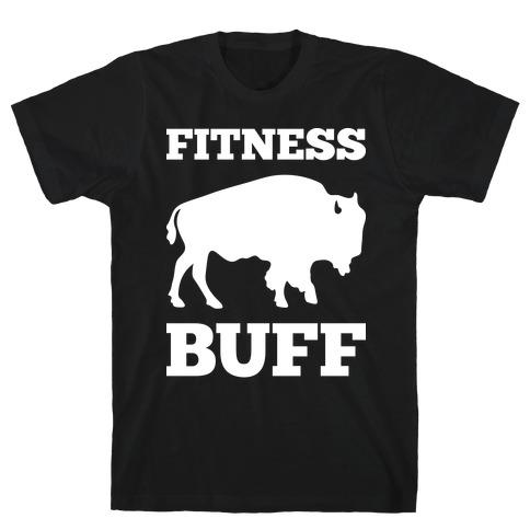 Fitness Buff Mens/Unisex T-Shirt