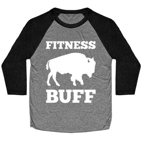 Fitness Buff Baseball Tee