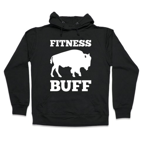 Fitness Buff Hooded Sweatshirt