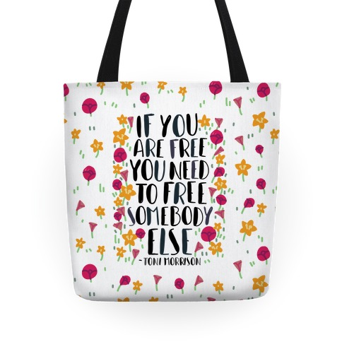 If You Are Free Tote