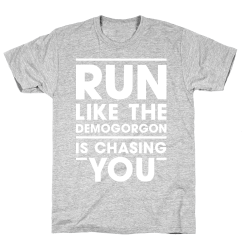 Run Like The Demogorgon Is Chasing You (White) Mens T-Shirt