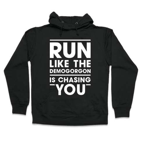 Run Like The Demogorgon Is Chasing You (White) Hooded Sweatshirt