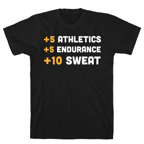 +10 Sweat Mens T-Shirt