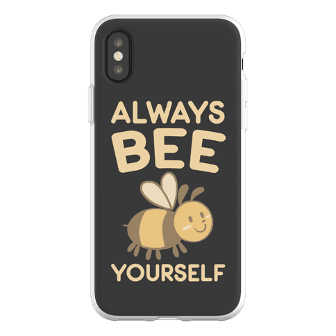 Always Bee Yourself Phone Flexi-Case
