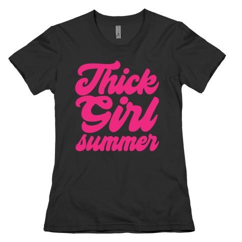Thick Girl Summer Parody White Print Womens T-Shirt