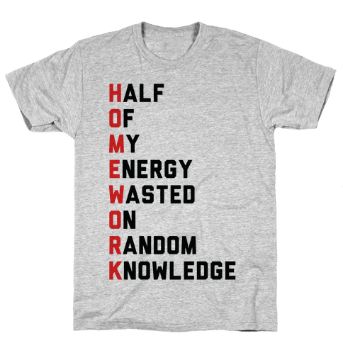 Homework Mens T-Shirt