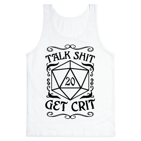 Talk shit Get Crit Tank Top