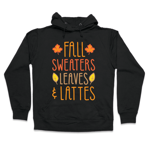 Fall Sweaters Leaves & Lattes (White) Hooded Sweatshirt
