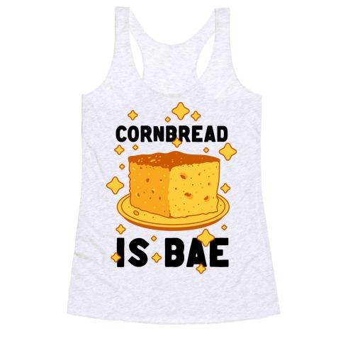 Cornbread is Bae Racerback Tank Top