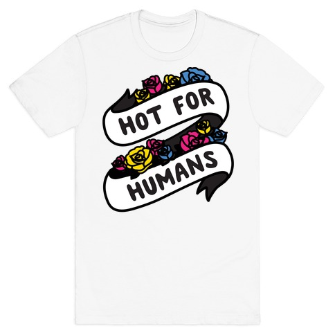 Hot For Humans T-Shirt