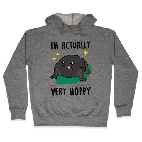 I'm Actually Very Hoppy Hooded Sweatshirt