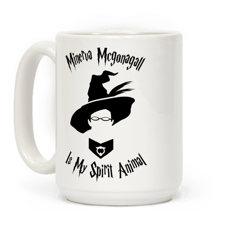 Minerva Mcgonagall Is My Spirit Animal Coffee Mug
