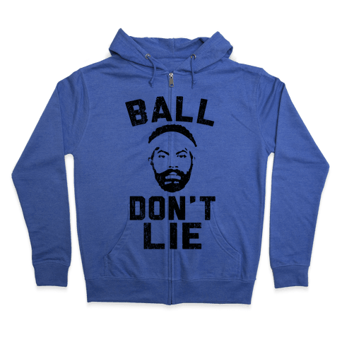 Ball Don't Lie Zip Hoodie