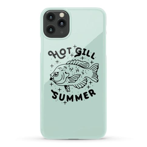 Hot Gill Summer Phone Case
