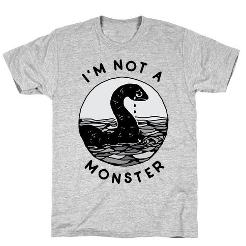 I'm Not a Monster (Nessy) T-Shirt